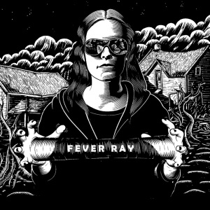 The cover of Fever Ray's self-titled album.